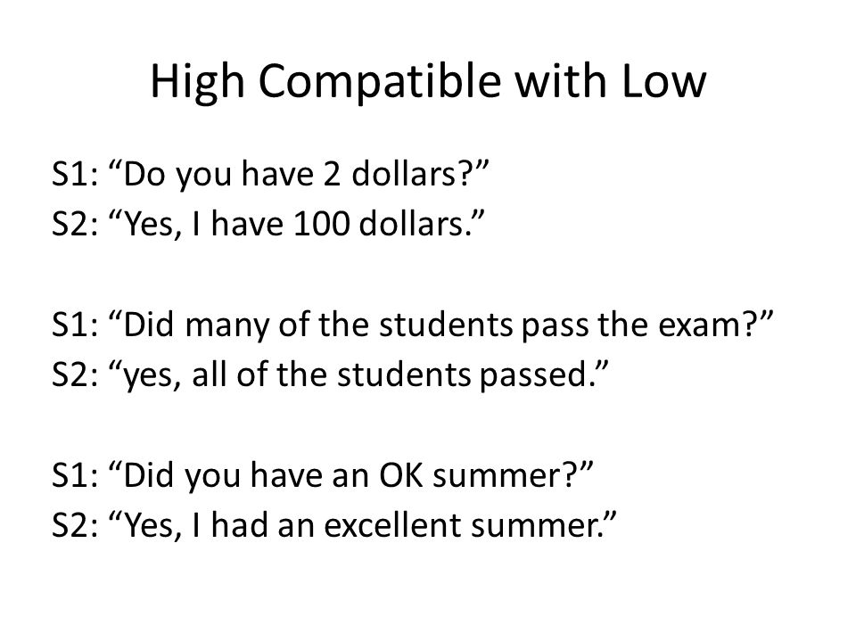 High Compatible with Low
