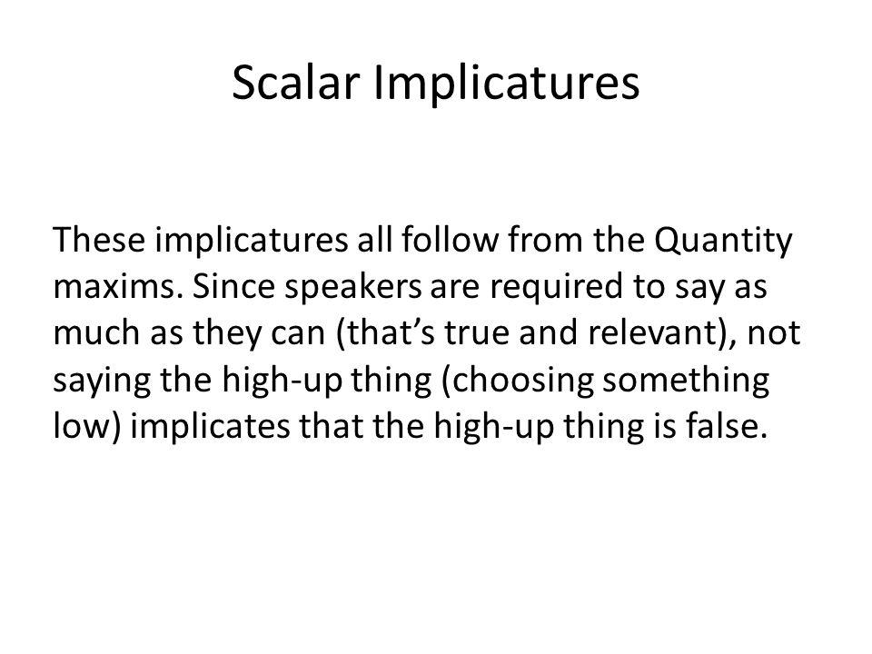 Scalar Implicatures