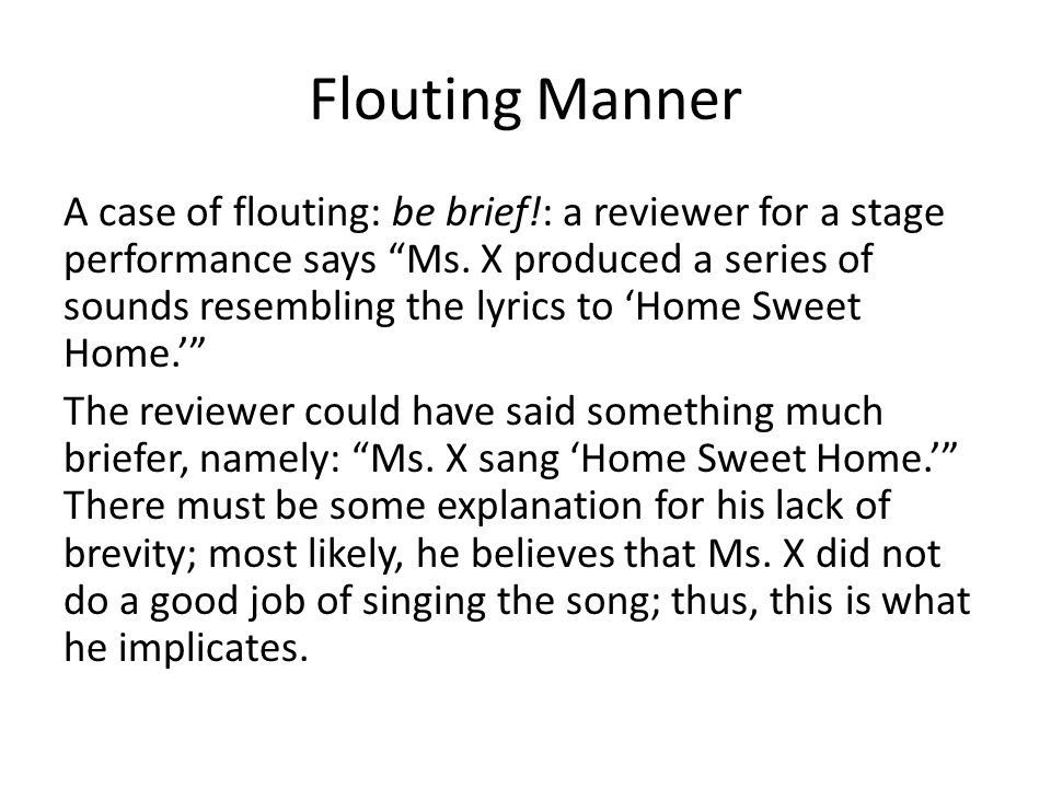 Flouting Manner