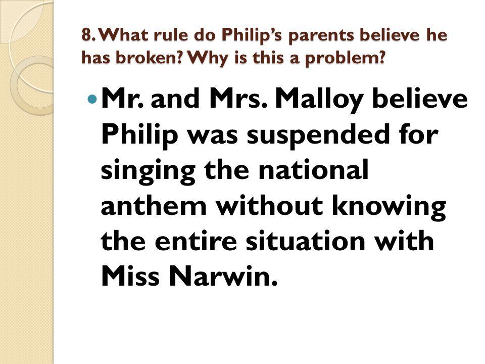 8. What rule do Philip's parents believe he has broken