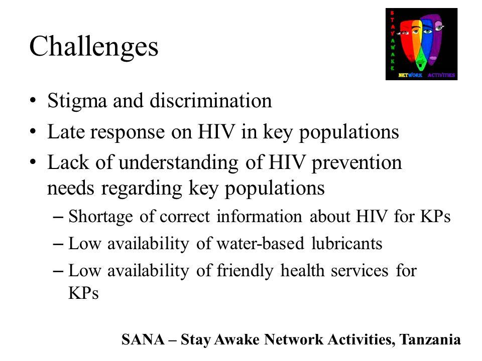 Challenges Stigma and discrimination