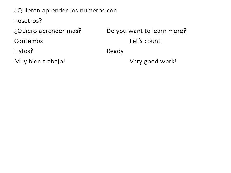 ¿Quieren aprender los numeros con nosotros. ¿Quiero aprender mas