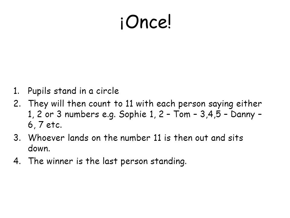 ¡Once! Pupils stand in a circle