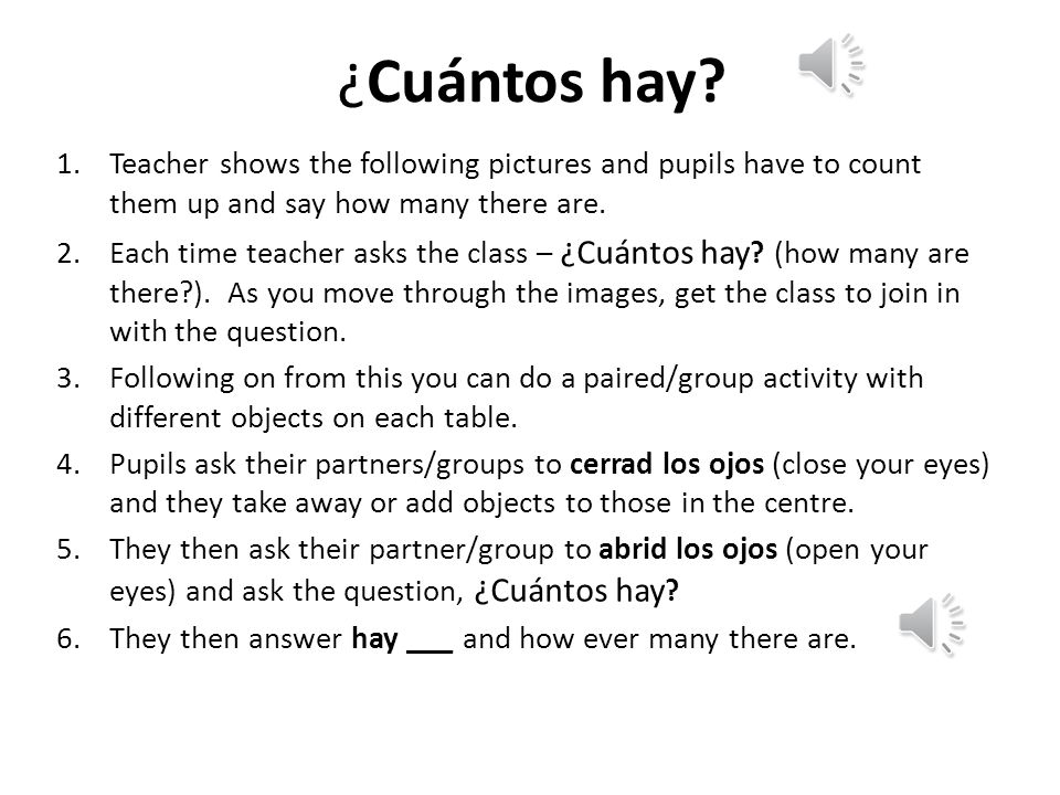 ¿Cuántos hay Teacher shows the following pictures and pupils have to count them up and say how many there are.