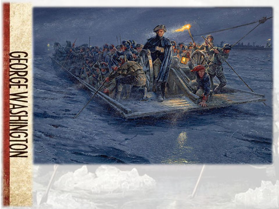 Washington Crossing the Delaware River December 25th, 1776