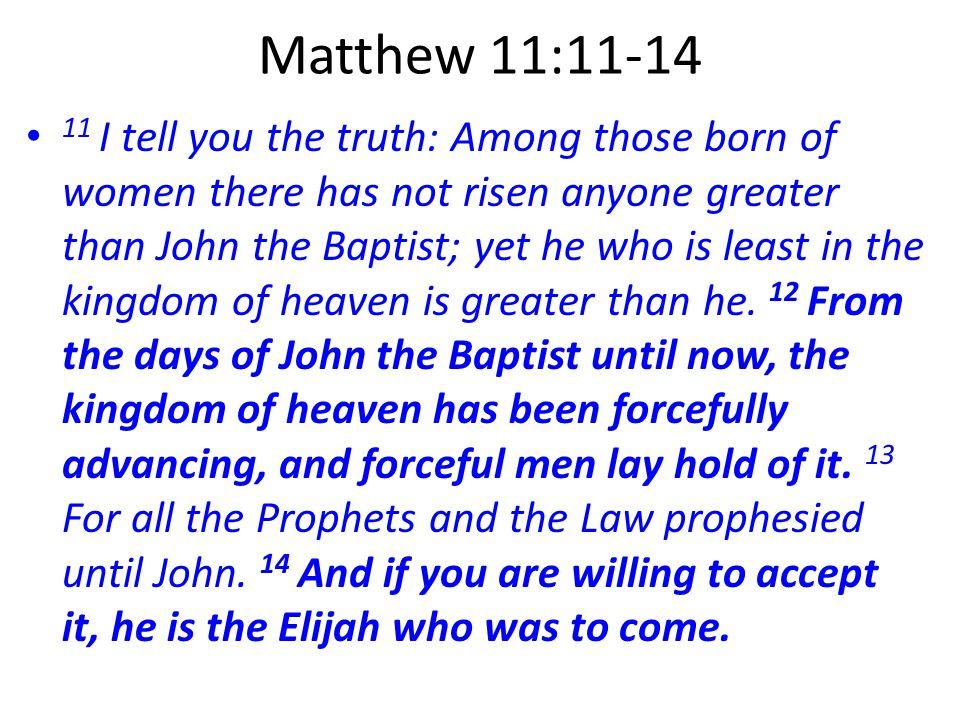 Matthew 11:11-14