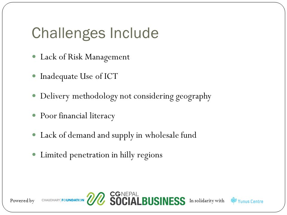 Challenges Include Lack of Risk Management Inadequate Use of ICT