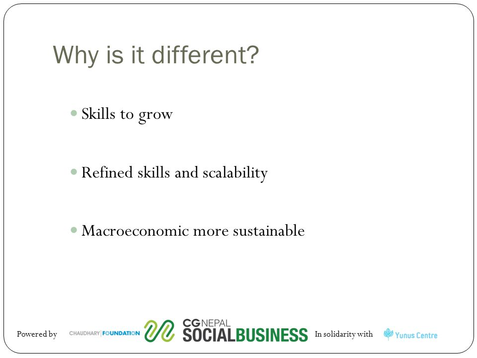 Why is it different Skills to grow Refined skills and scalability