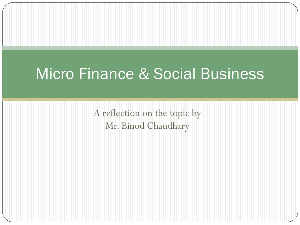 Micro Finance & Social Business