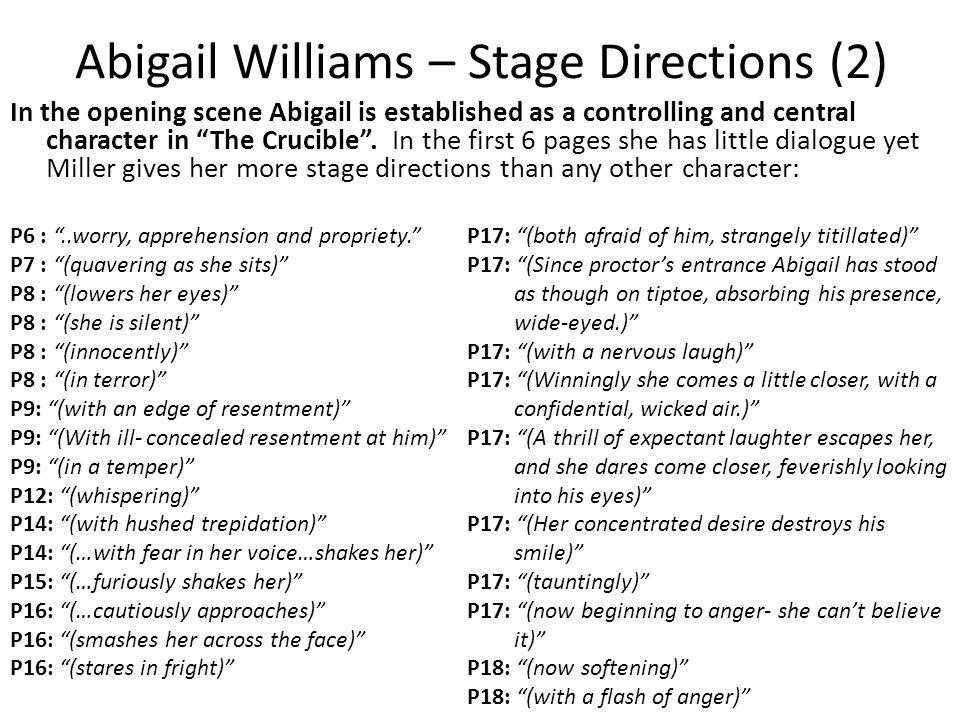 abigail williams analysis essay The crucible of abigail williams abigail williams is a very spiteful and bitter woman, but she has the biggest influence on the play with all the lies she tells about people being witches which are believed and cost some people their lives abigail is one of the most misunderstood characters because she is so good [.