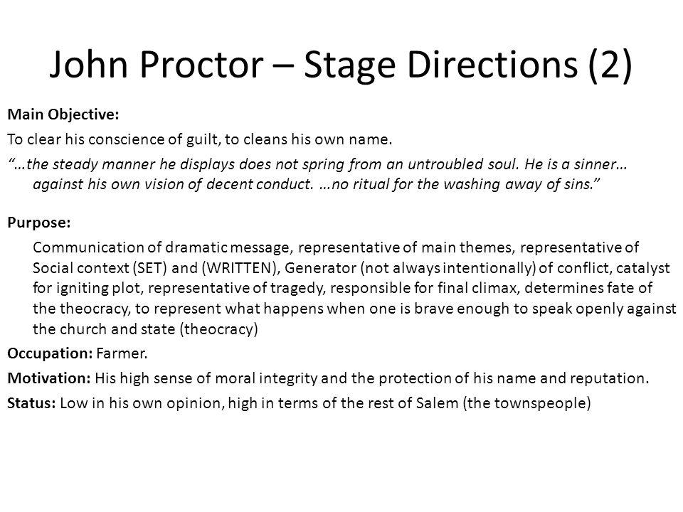 John Proctor – Stage Directions (2)
