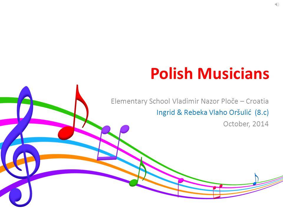 Polish Musicians Elementary School Vladimir Nazor Ploče – Croatia