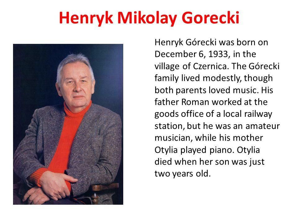 Henryk Mikolay Gorecki