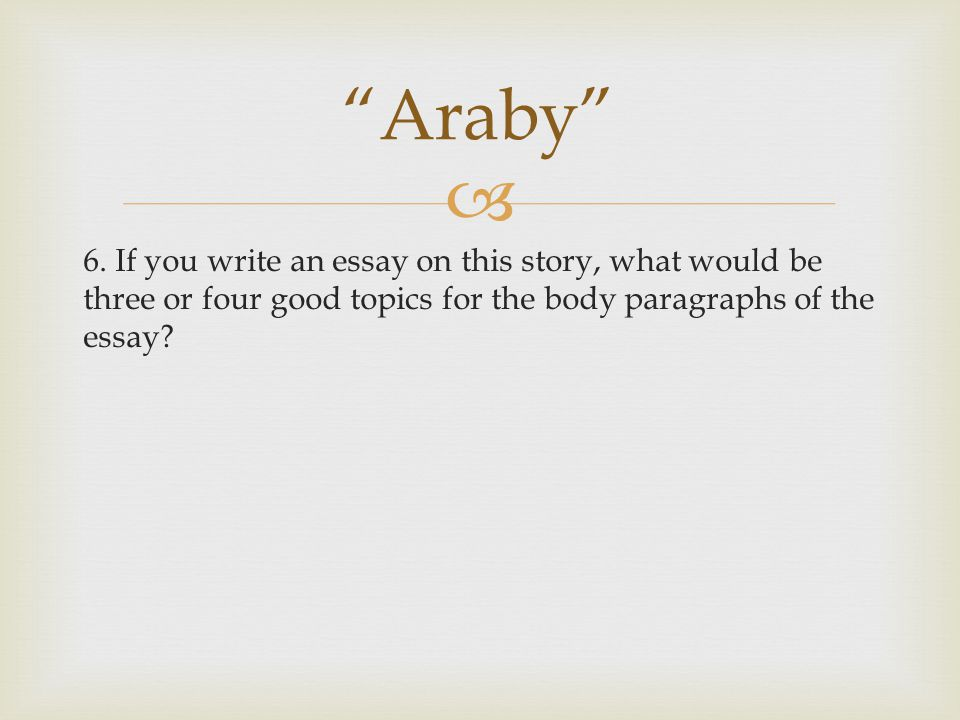 "james joyce ""araby"" and ""eveline"" ppt video online  14 ""araby"" 6"
