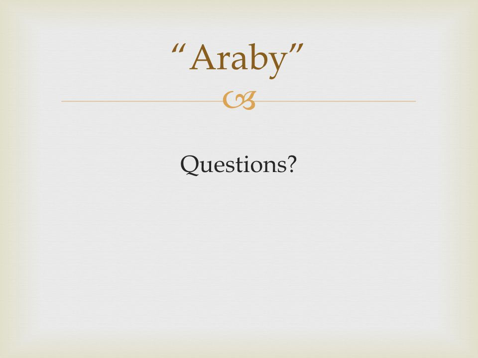 Araby Questions