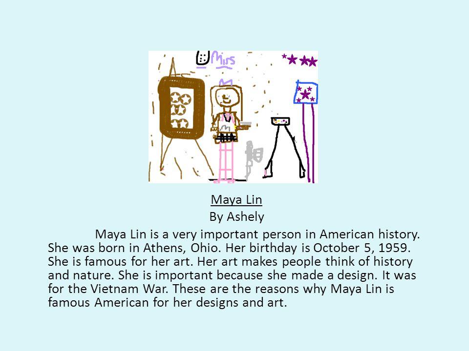 Maya Lin By Ashely.