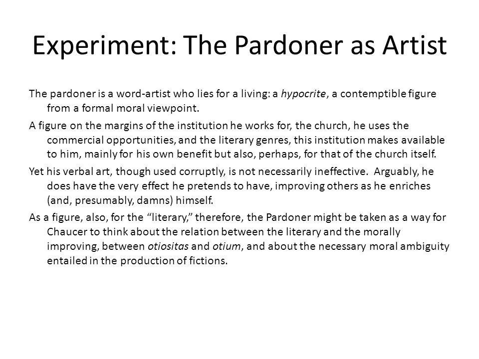 Experiment: The Pardoner as Artist