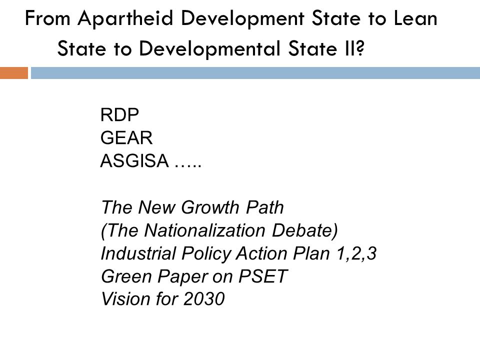 From Apartheid Development State to Lean State to Developmental State II