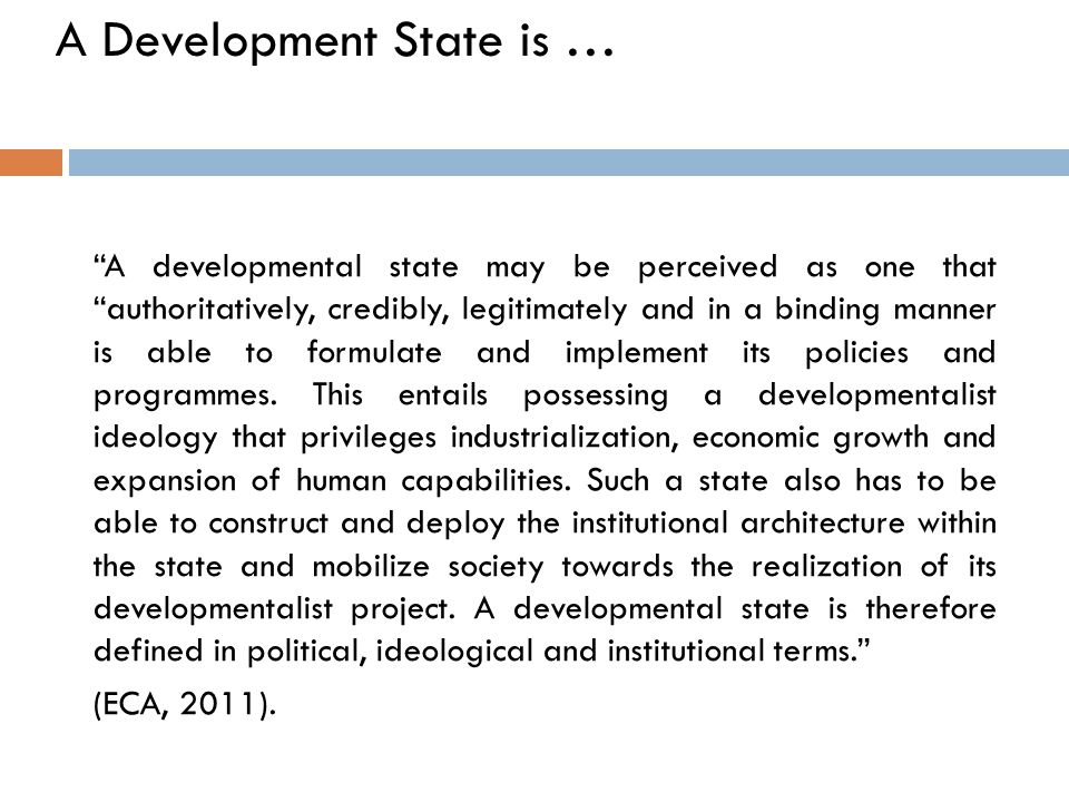 A Development State is …