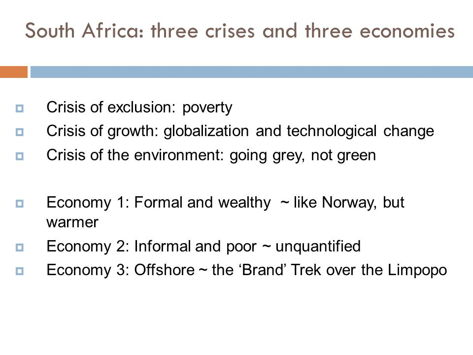 South Africa: three crises and three economies