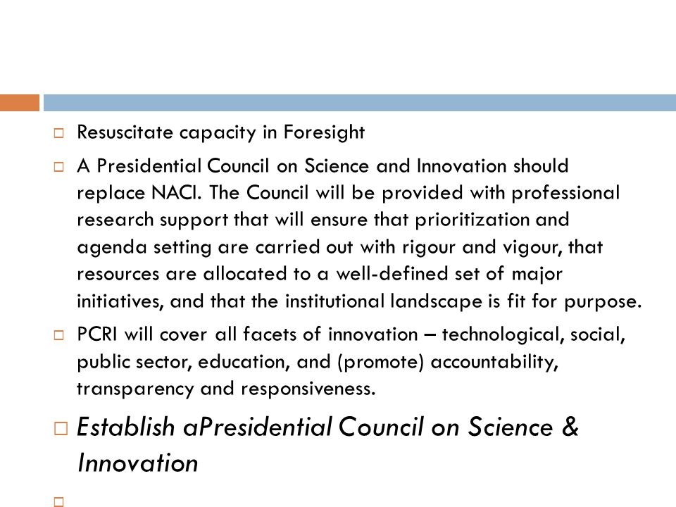 Establish aPresidential Council on Science & Innovation
