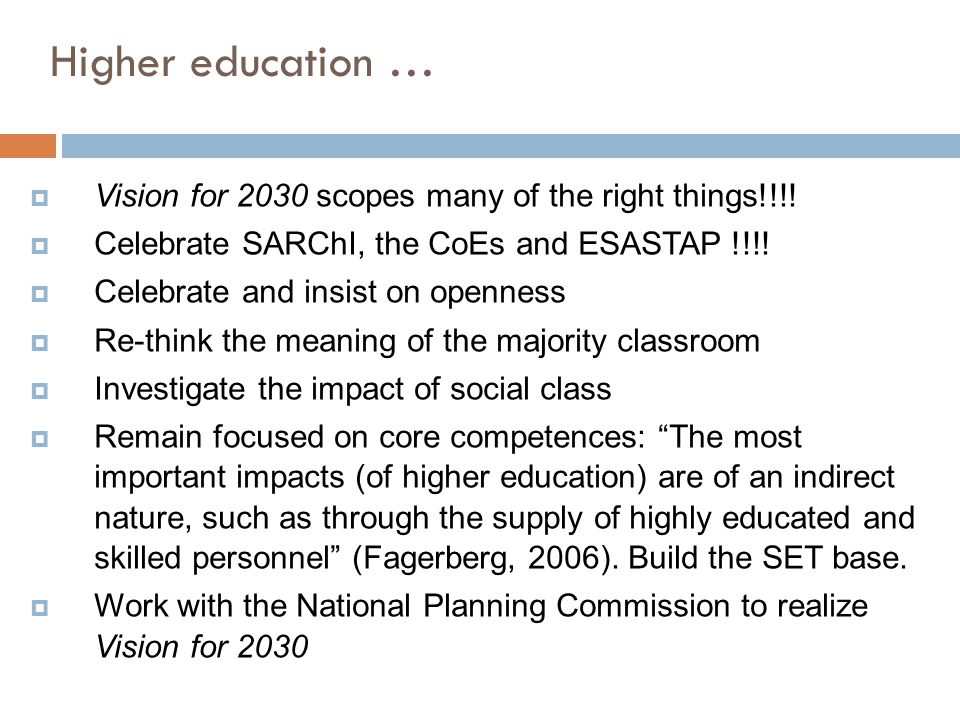 Higher education … Vision for 2030 scopes many of the right things!!!!