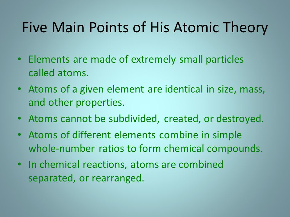 Five Main Points of His Atomic Theory