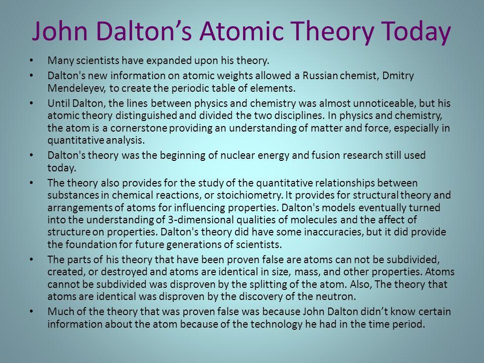John Dalton's Atomic Theory Today