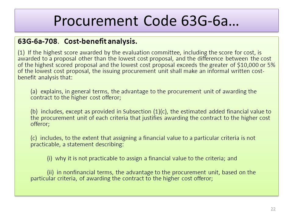 Procurement Code 63G-6a… 63G-6a-708. Cost-benefit analysis.