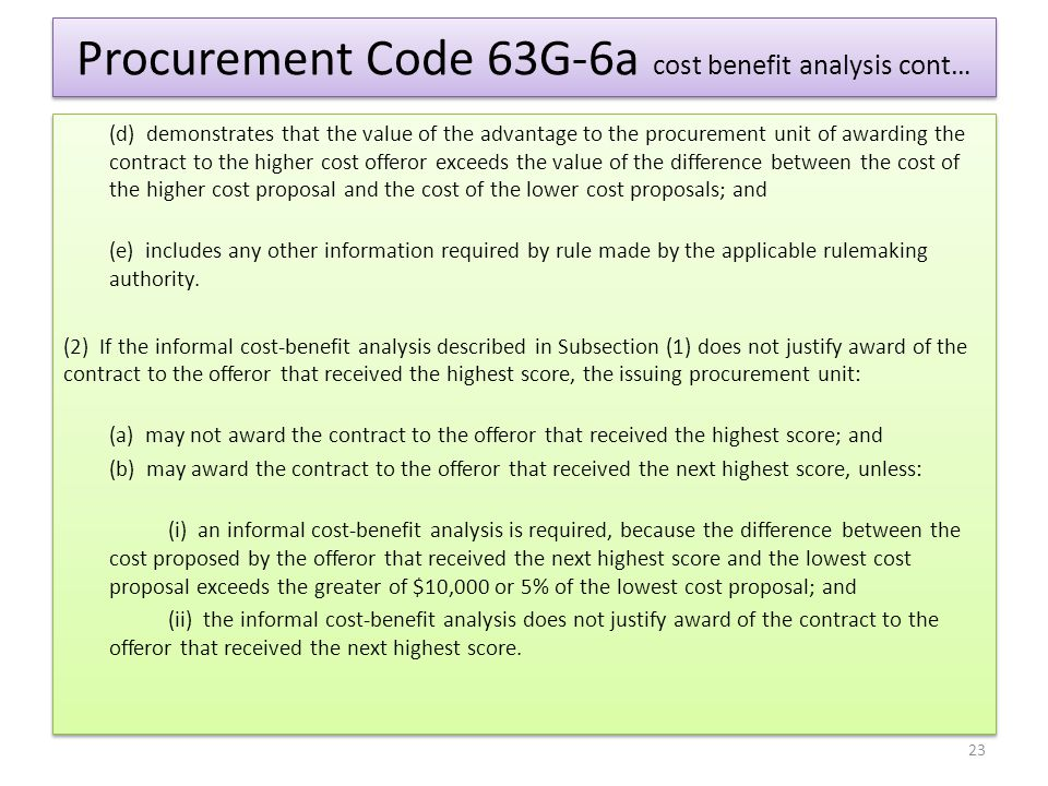 Procurement Code 63G-6a cost benefit analysis cont…