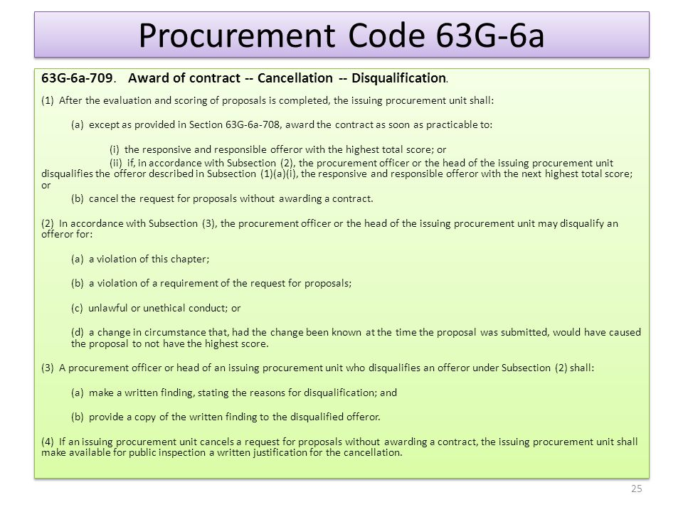 Procurement Code 63G-6a 63G-6a-709. Award of contract -- Cancellation -- Disqualification.