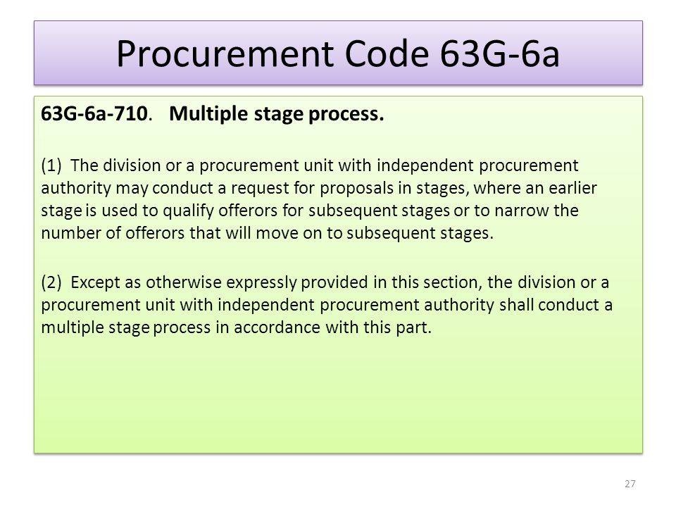 Procurement Code 63G-6a 63G-6a-710. Multiple stage process.