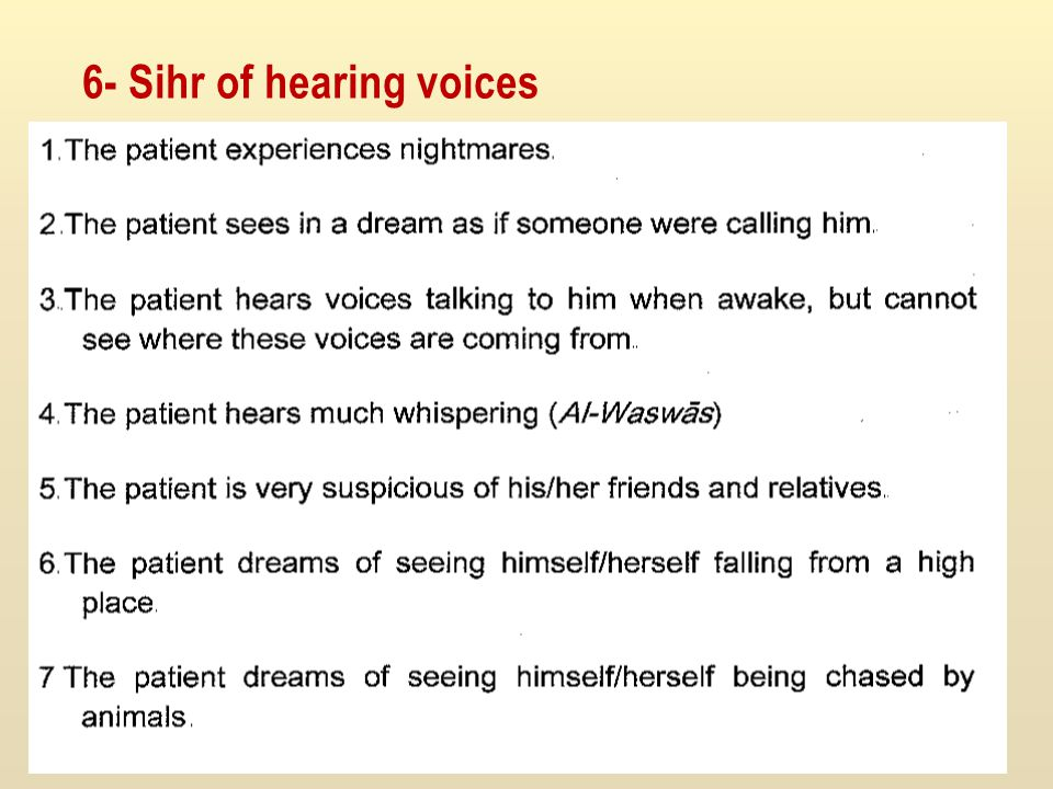 6- Sihr of hearing voices