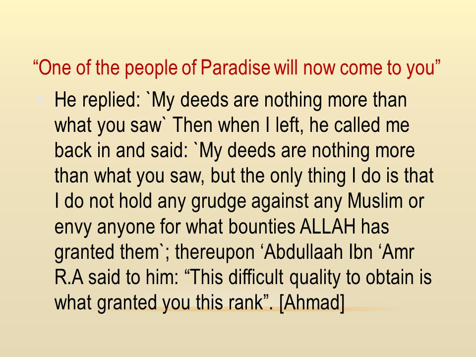 One of the people of Paradise will now come to you