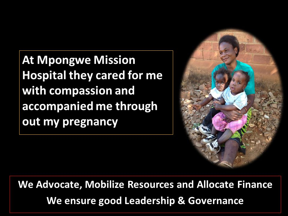 At Mpongwe Mission Hospital they cared for me with compassion and accompanied me through out my pregnancy