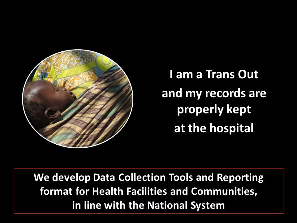I am a Trans Out and my records are properly kept at the hospital