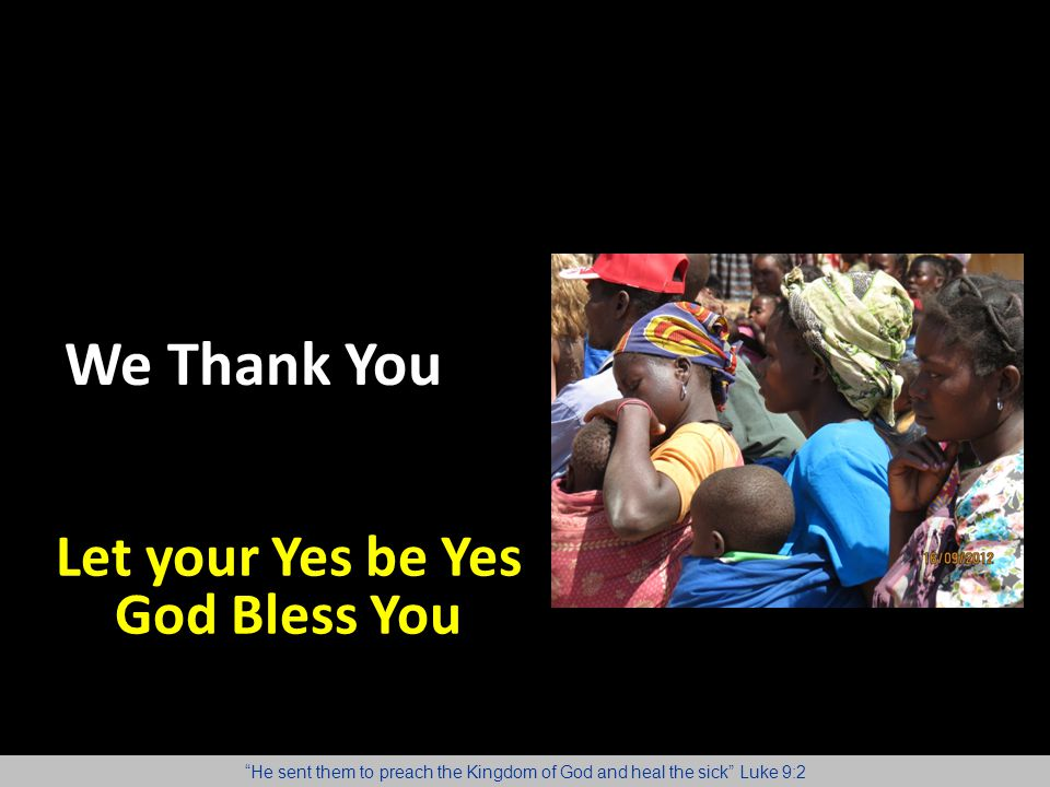 Let your Yes be Yes God Bless You