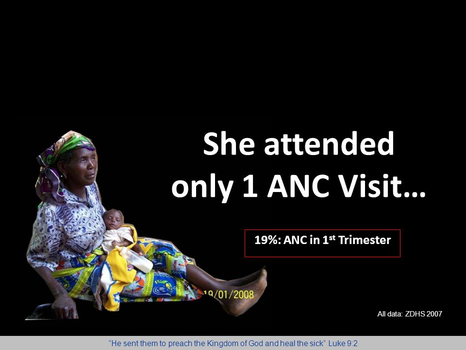 She attended only 1 ANC Visit…