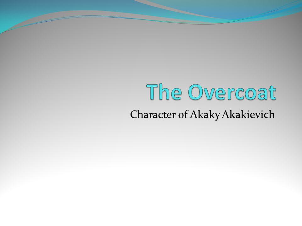 Character of Akaky Akakievich