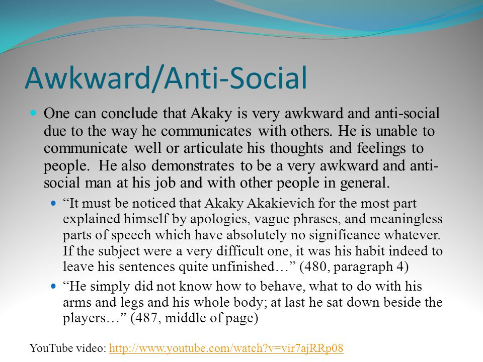 Awkward/Anti-Social