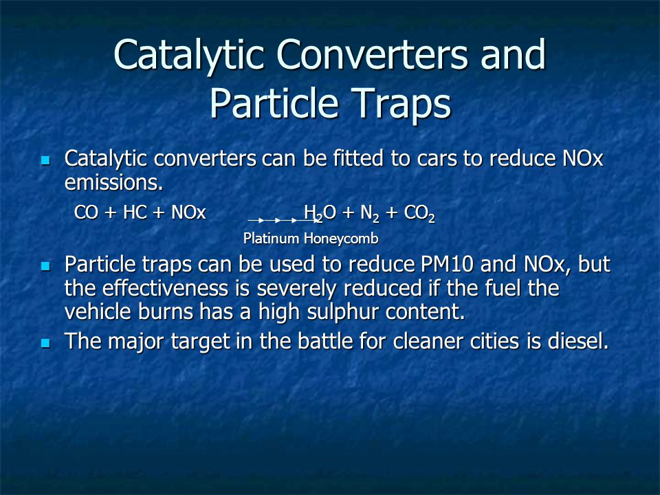 Catalytic Converters and Particle Traps