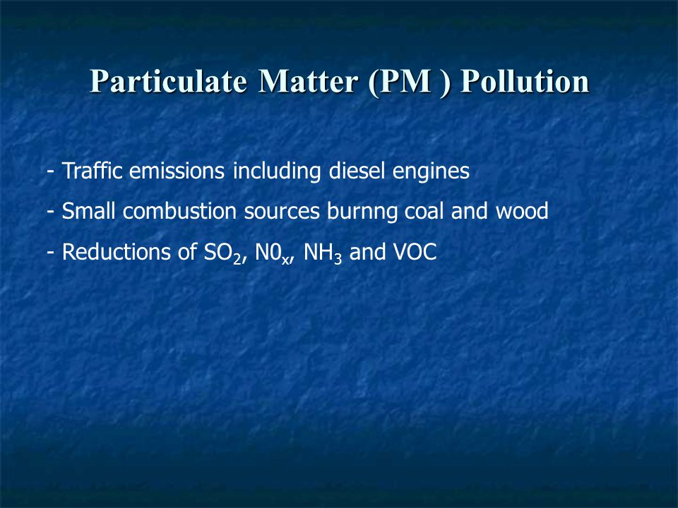 Particulate Matter (PM ) Pollution