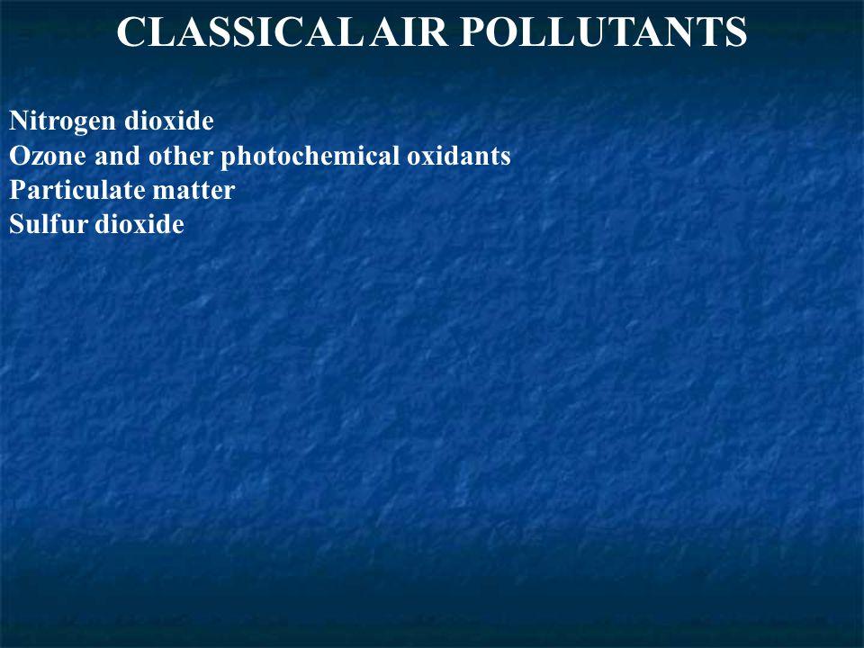 CLASSICAL AIR POLLUTANTS