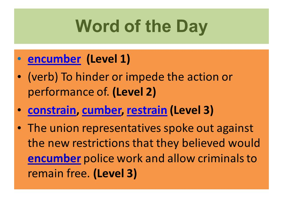 Word of the Day encumber (Level 1)