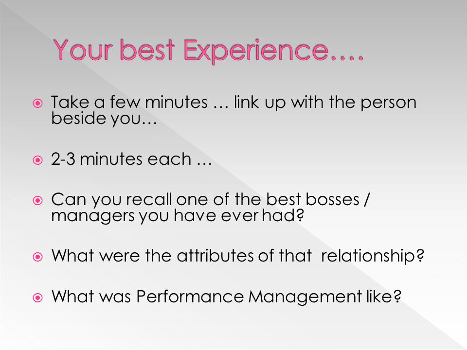 Your best Experience…. Take a few minutes … link up with the person beside you… 2-3 minutes each …