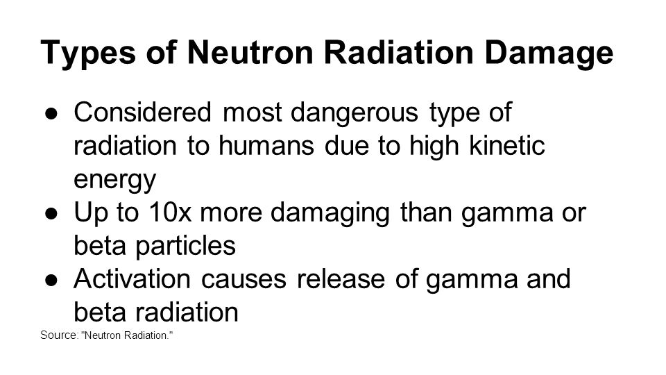 Background Summary Neutron production is a smaller problem for the PFRC than in D-T burning reactors.