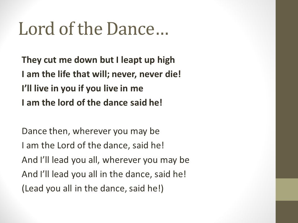 Lord of the Dance…