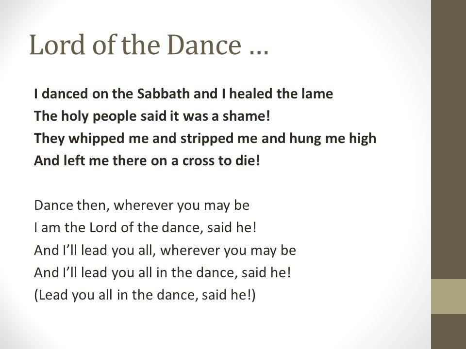 Lord of the Dance …