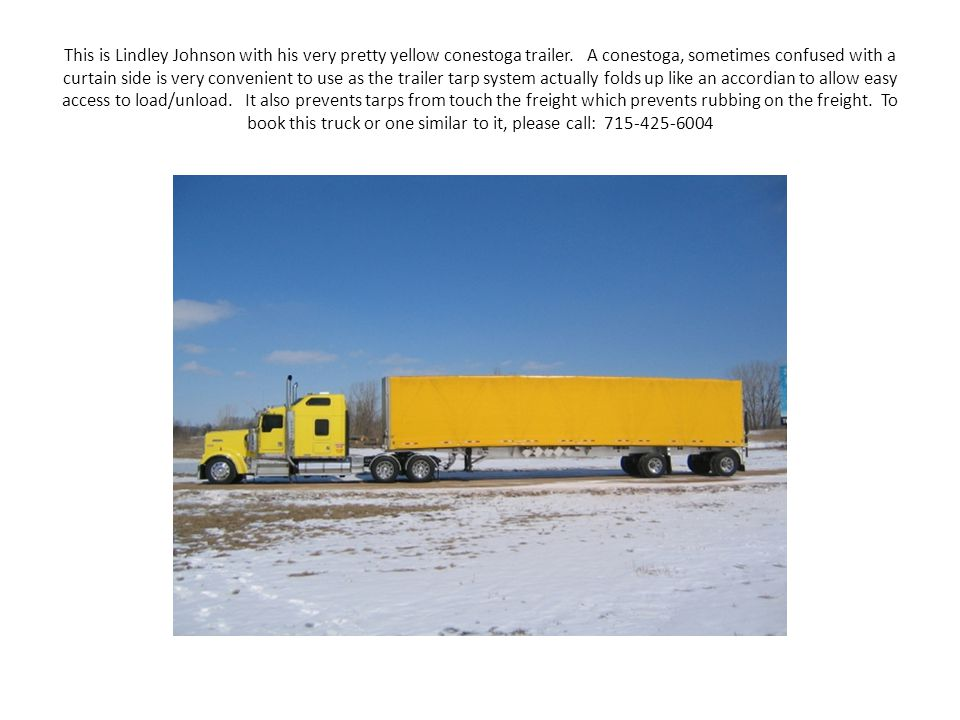 This is Lindley Johnson with his very pretty yellow conestoga trailer
