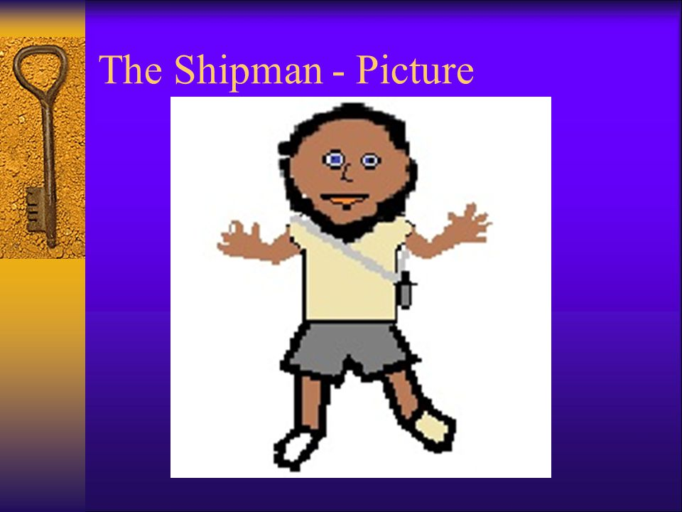 The Shipman - Picture